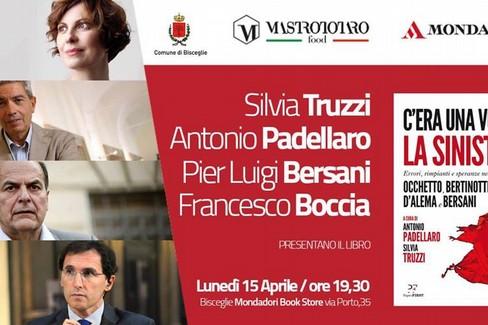 Pier Luigi Bersani, Francesco Boccia, Silvia Truzzi e Antonio Padellaro a Bisceglie