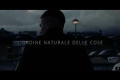 L'ordine naturale delle cose - Trailer