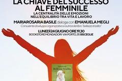 La chiave del successo al femminile con Emanuela Megli e Mariarosaria Basile