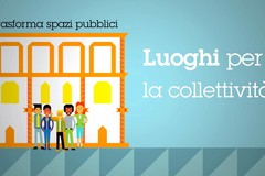 """""""Luoghi comuni"""", contenitore per la valorizzazione degli spazi pubblici"""