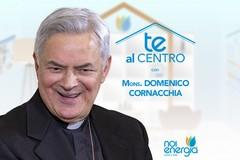 """""""Te Al Centro"""" con il Vescovo della Diocesi di Molfetta, Monsignor Domenico Cornacchia"""