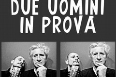 """Pinuccio Sinisi e Marcello Introna, """"Due uomini in prova"""" alle Vecchie Segherie Mastrototaro"""