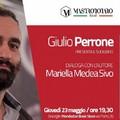 """Giulio Perrone presenta il libro """"L'amore finché resta"""""""