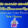 """""""Je Te Vurria Cantà"""", concerto del coro polifonico New Chorus"""