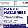 """Marco Matarrese presenta il suo libro  """"Il reale immaginario """""""