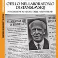 """Francesco Sinigaglia dà alle stampe  """"Otello nel laboratorio di Stanislavskij"""" per il sesto anniversario dalla fondazione di CompgniAurea"""