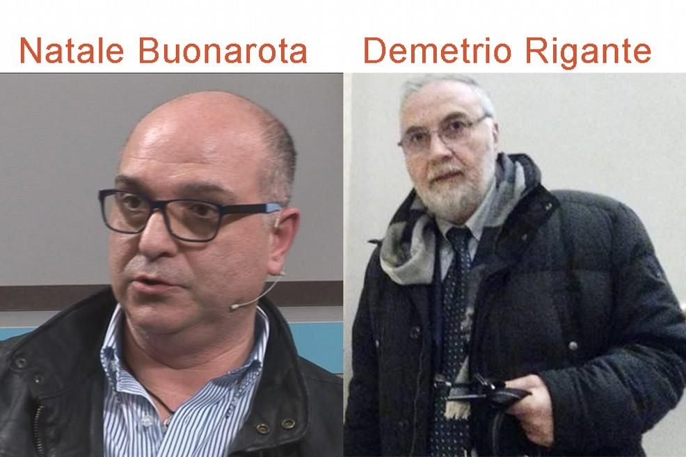 Natale Buonarota e Demetrio Rigante