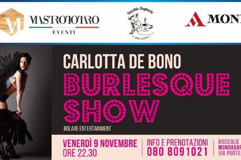 Burlesque show con Carlotta De Bono