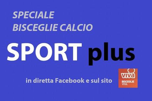 Speciale Sport Plus sul Bisceglie calcio